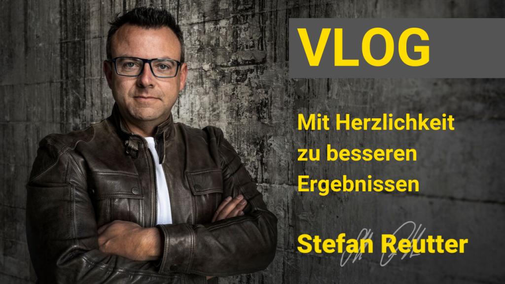 Vlog, Stefan Reutter, Herzlichkeit, Menschlichkeit, Ergebnisse