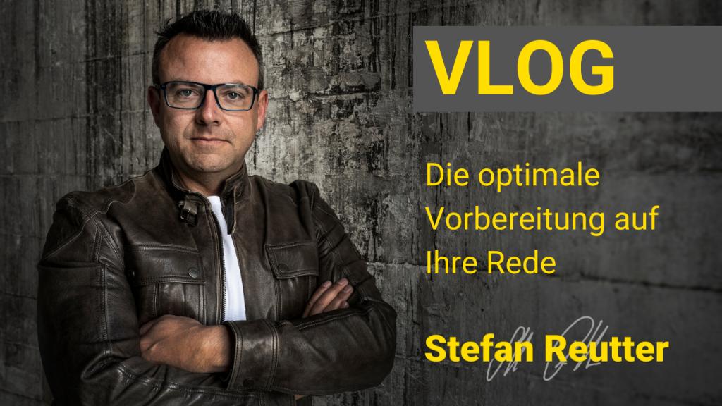 Stefan Reutter, Vlog, Vortrag, Rede