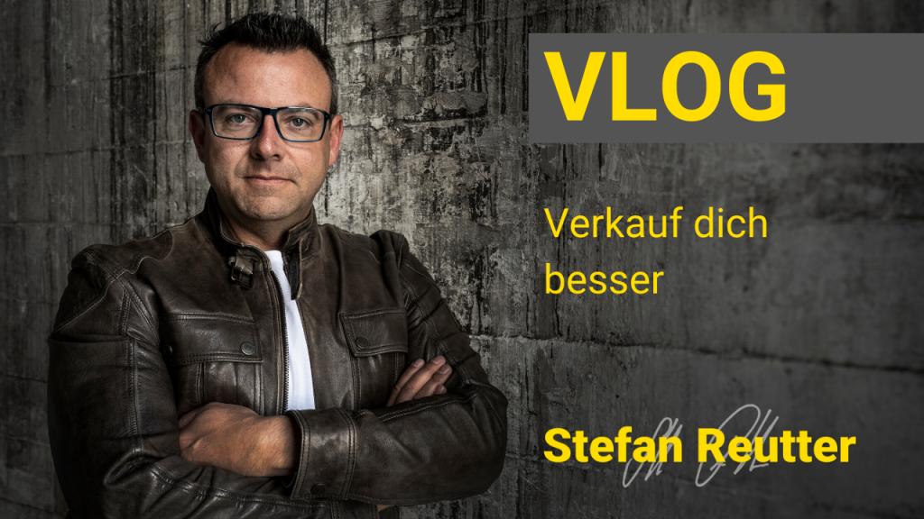 Verkauf dich besser – Stefan Reutter